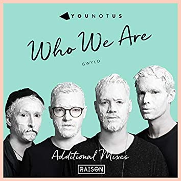Who We Are (Additional Mixes)