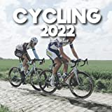 Cycling 2022 Calendar: A Monthly and Weekly Calendar 2022 - 12 months - With Cycling Pictures,to Write in Appointment, Birthday, Events Cute Gift Ideas For Men, Women, Girls, Boys in Bulk