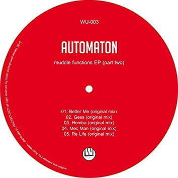 Muddle Function Ep Part Two