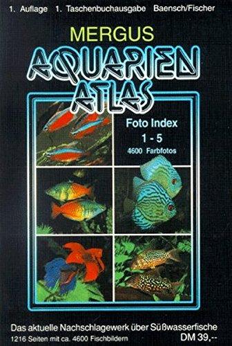 Aquarienatlas / Foto Index 1-5 + Register 6: Aquarienatlas, Kt,...