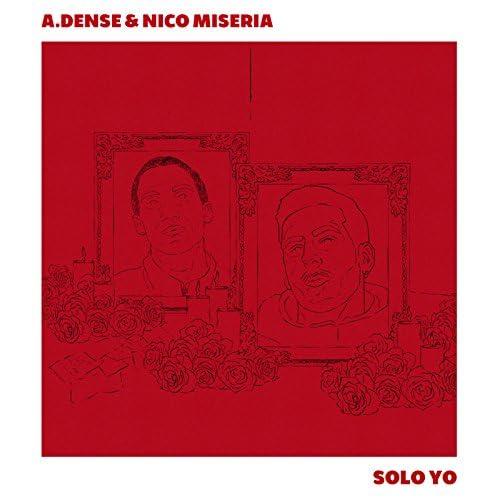 A.Dense feat. Nico Miseria