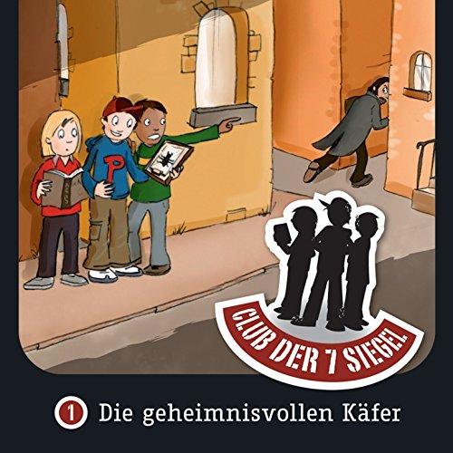 Die geheimnisvollen Käfer (Der Club der 7 Siegel 1) Titelbild