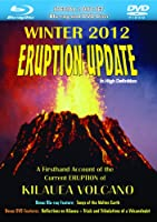 2012 Eruption Update: A Firsthand Account of the Current Eruption of Kilauea Volcano [Blu-ray]
