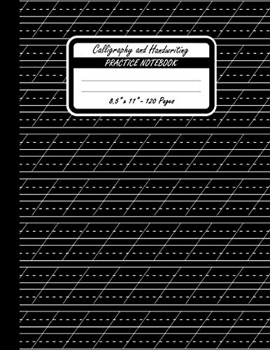 Calligraphy And Handwriting Practice Notebook: Practice Your Handwriting and Improve Your Penmanship. 55 Degrees Slanted Angle Lined Guide Pages. Calligraphy Paper On Black Background Book Cover.