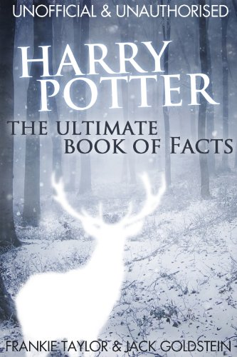 Harry Potter - The Ultimate Book of Facts: Over 200 amazing facts about the Harry Potter world! (English Edition)