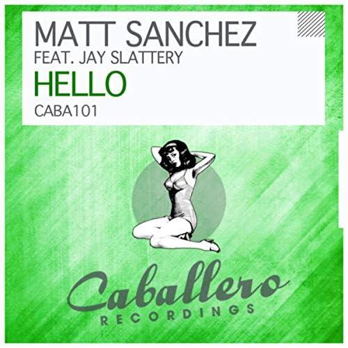Matt Sanchez feat. Jay Slattery