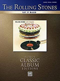 Let It Bleed: Piano/Vocal/Chords (Alfred's Classic Album Editions) by Rolling Stones (1-Nov-2006) Paperback