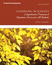 Counseling in Schools: Comprehensive Programs of Responsive Services for All Students (Merrill Counseling)