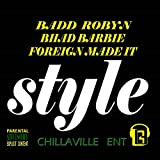 Style (feat. Foreign Made It & Bhad Barbie) [Explicit]