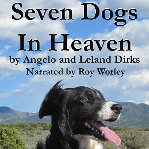 Seven Dogs in Heaven audiobook cover art