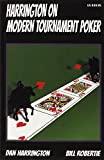 Harrington on Modern Tournament Poker: How to Play No-Limit Hold 'em Multi-Table Tournaments