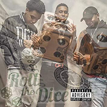 Roll the Dice (feat. AB & Baby Slick)