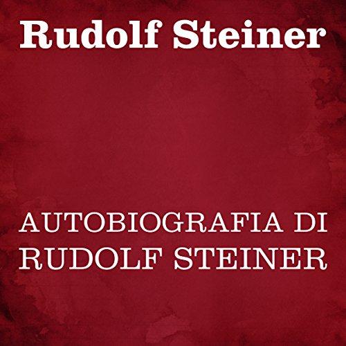 Autobiografia di Rudolf Steiner copertina