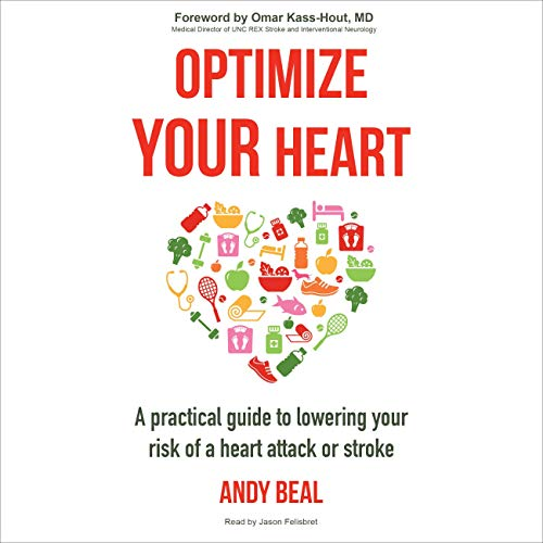 Optimize Your Heart Audiobook By Andy Beal cover art
