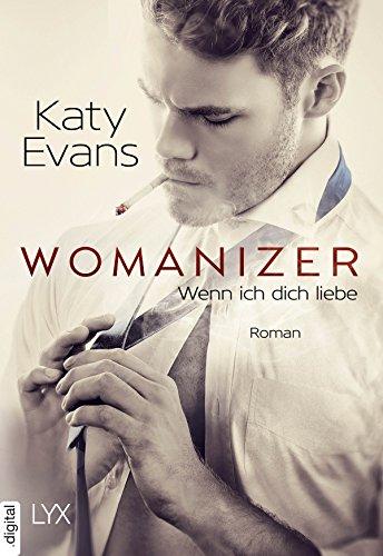Womanizer - Wenn ich dich liebe (Saint-Reihe 4)