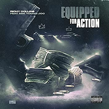 Equipped For Action (feat. Ebk Young Joc)