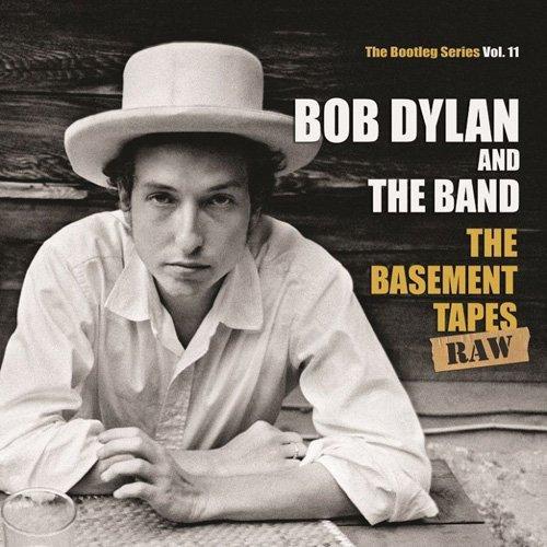 ザ・ベースメント・テープス・ロウ:ブートレッグ・シリーズ第11集(スタンダード・エディション) - ボブ・ディラン&ザ・バンド
