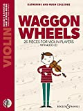 Waggon Wheels: 26 pieces for violin players. Violine. Ausgabe mit CD. (Easy String Music)