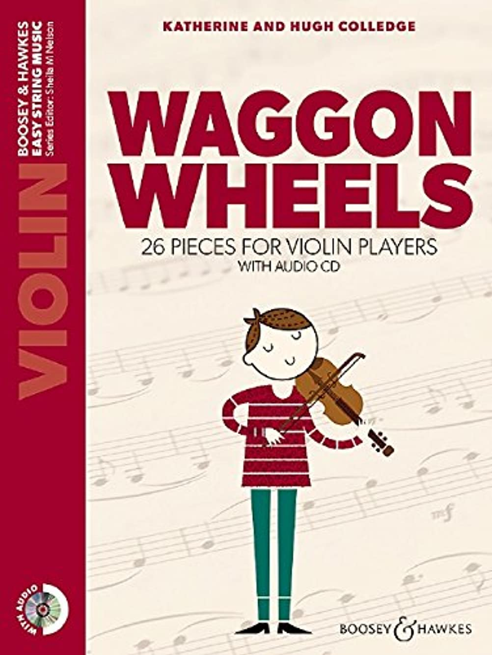 Waggon Wheels - 26 Pieces for Violin Players - Easy String Music - Edition with CD - BH13422