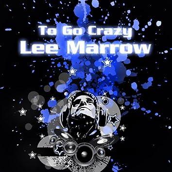 To Go Grazy