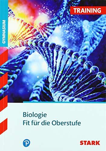STARK Training Gymnasium - Biologie - Fit für die Oberstufe