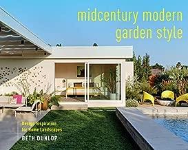 Midcentury Modern Garden Style: Design Inspiration for Home Landscapes
