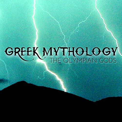 Greek Mythology the Olympian Gods