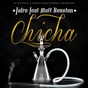 Chicha (feat. Matt Houston)