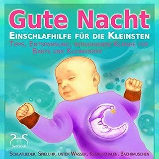 Gute Nacht - Einschlafhilfe für die Kleinsten (0-3 Jahre) Titelbild