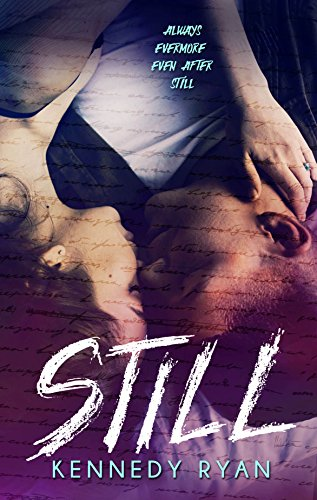 STILL: (Grip Trilogy Book 3) (English Edition)