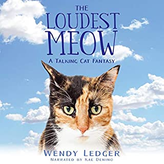 The Loudest Meow: A Talking Cat Fantasy audiobook cover art