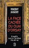 La face cachée du quai d'Orsay - Enquête sur un ministère à la dérive