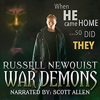 War Demons: An Urban Fantasy Thriller     The Prodigal Son, Book 1              By:                                                                                                                                 Russell Newquist                               Narrated by:                                                                                                                                 Scott Allen                      Length: 8 hrs and 8 mins     22 ratings     Overall 3.6