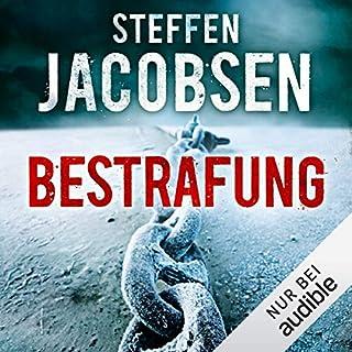 Bestrafung     Ein Fall für Lene Jensen und Michael Sander 2              Autor:                                                                                                                                 Steffen Jacobsen                               Sprecher:                                                                                                                                 Josef Vossenkuhl                      Spieldauer: 14 Std. und 12 Min.     740 Bewertungen     Gesamt 4,5