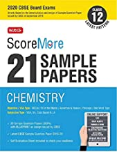 ScoreMore 21 Sample Papers CBSE Boards as per Revised Pattern for 2020 – Class 12 Chemistry