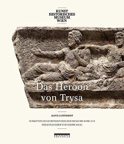 Denkmäler in Lykien zwischen Ost und West: Das Heroon von Trysa 13/2: Untersuchungen zu Bildschmuck, Bauform und Grabinhaber. Band 2: Bildband
