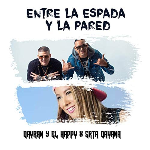 Dayran feat. El Happy & Srta. Dayana