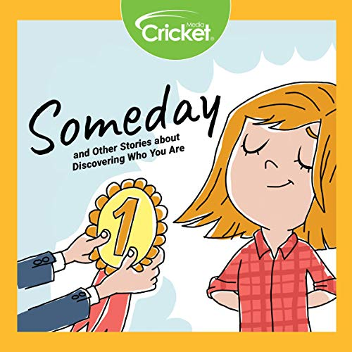 Couverture de Someday and Other Stories About Discovering Who You Are