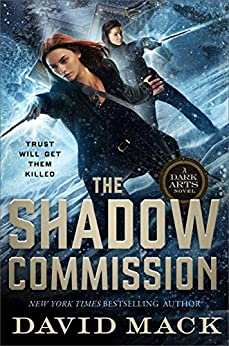 The Shadow Commission (Dark Arts Book 3) by [David Mack]