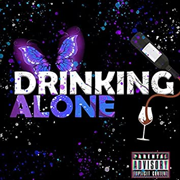 Drinking Alone (feat. Keanu Michaels)
