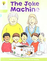 Oxford Reading Tree Biff, Chip and Kipper Stories: Level 7 More Stories A: The Joke Machine