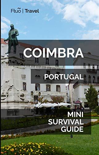 Coimbra Mini Survival Guide (English Edition)