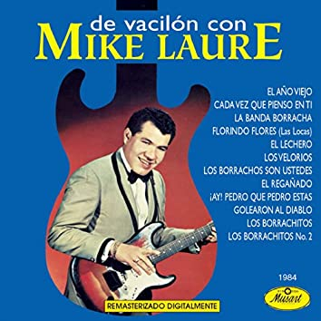 De Vacilon Con-Mike Laure