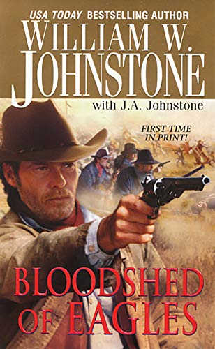 Bloodshed of Eagles (Pinnacle Westerns Book 14)