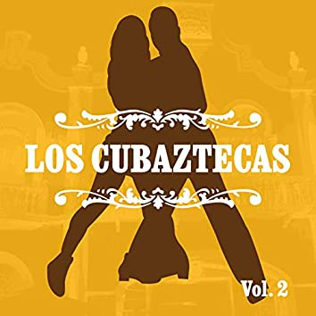 Los Cubaztecas, Vol. 2