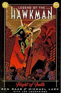 Legend of the Hawkman, Flight of Faith (#3)