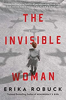 The Invisible Woman by [Erika Robuck]
