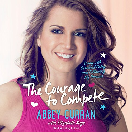 The Courage to Compete audiobook cover art