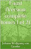 Faust (Version complète tomes 1 et 2) - Format Kindle - 1,97 €