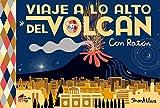 Viaje a lo alto del volcán: Con Ratón (La casita n.º 9)